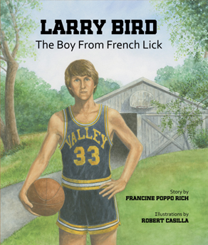 Larry Bird, The Boy From French Lick